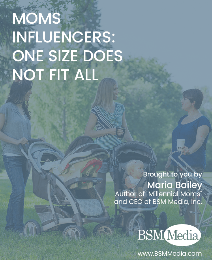 Moms Influencers: One Size Does Not Fit All - BSM Media