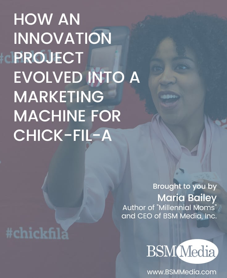 How an Innovation Project Evolved into a Marketing Machine for Chick-fil-A // BSM Media
